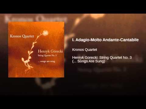I. Adagio-Molto Andante-Cantabile