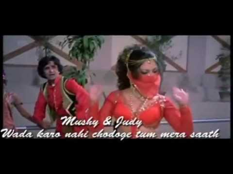 Wada karo nahin chodoge tum mera sath - by mushy and judy