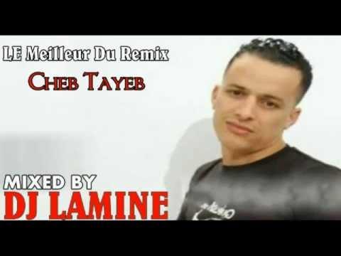 Cheb Tayeb Dir El Khir Remixer Par Dj Lamine video