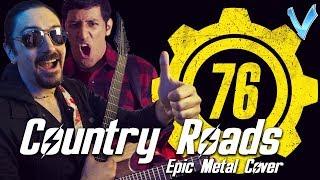 John Denver - Country Roads (Fallout 76) [EPIC METAL COVER] (Little V feat. Ro Panuganti)