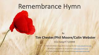 Remembrance Hymn Tim Chester | Colin Webster | Phil Moore Cornerstone Worship