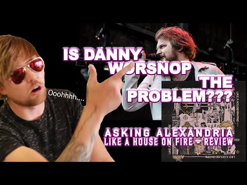 Download  NOT THE SAME BAND... Asking Alexandria - Like A House On Fire: Album Review Gratis, download lagu terbaru