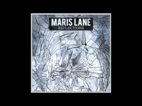 Maris Lane - Raison Detre Reason To Be