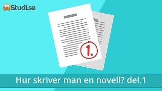 Hur skriver man en novell? del.1 (Svenska) - Studi.se