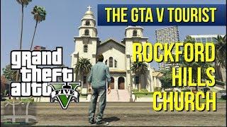 The GTA V Tourist: Rockford Hills Church