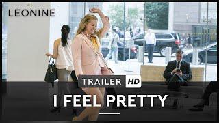 I FEEL PRETTY | TRAILER | Deutsch | HD | Kinostart: 10. Mai 2018