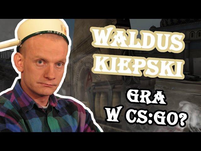 Walduś Kiepski gra w CS:GO? Troll w CS'ie #9