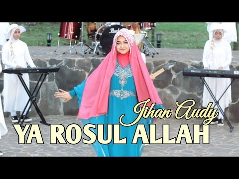 Download Jihan Audy - Ya Rosul Allah  Mp4 baru