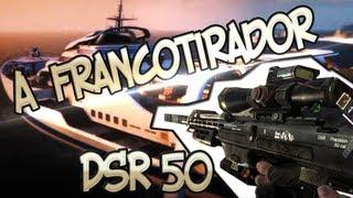 Black Ops 2 - A FRANCOTIRADOR!! DSR-50