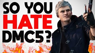 So You Say You Hate Devil May Cry 5...