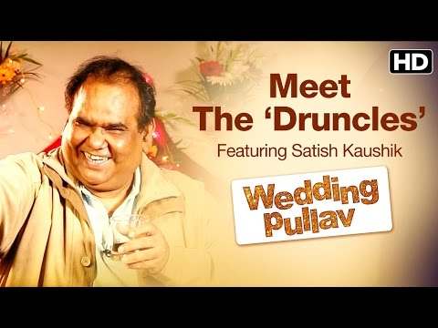 Wedding Pullav Special Announcement - Meet The 'Druncles'