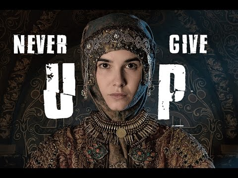 Sophia Palaeologus - Never Give Up
