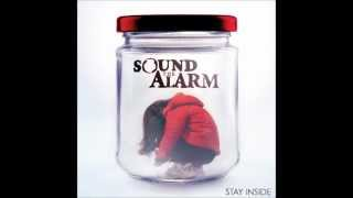 Watch Sound The Alarm Stay Inside video