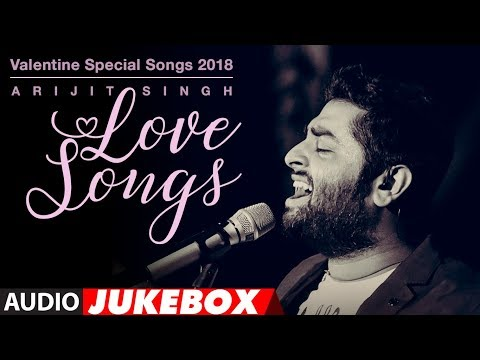 "Download Lagu  Arijit Singh Love Songs | Valentine Special Songs 2018 | ""Hindi Songs 2018"" 