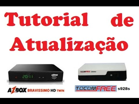 Atualizar AzBox Bravíssimo Twin Transformado (ou Tocomfree S928S original) via USB - Pen drive