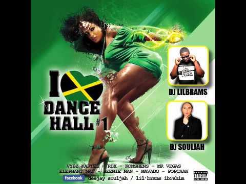 DJ SOULJAH & DJ LILBRAMS - I LOVE DANCEHALL #1 (MARCH 2013) MIX DANCEHALL 2013