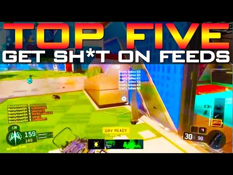 Black Ops 3 - Top 5 GET SH*T ON FEEDS - BO3 Community Top Five #2