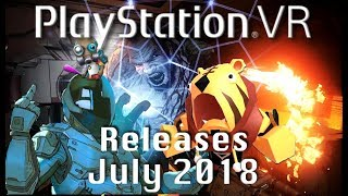 PSVR Releases July 2018 | 7 New games this month