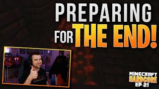HARDCORE MINECRAFT! Preparing for THE END! Ep. 21