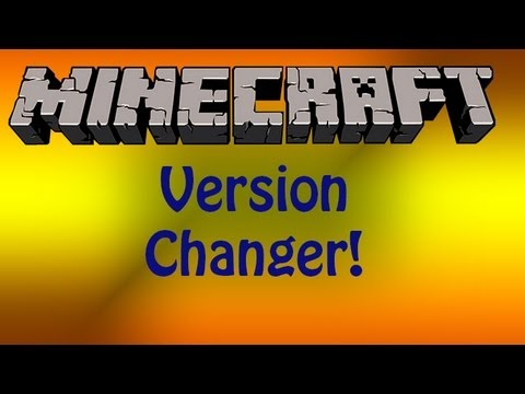 [1.5.2] Minecraft Version Changer Download/Install Tutorial