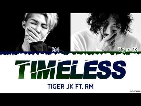 Drunken Tiger Ft. BTS RM - 'Timeless' Lyrics [Color Coded Han_Rom_Eng]
