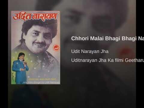 Chhori Malai Bhagi Bhagi Nasatau