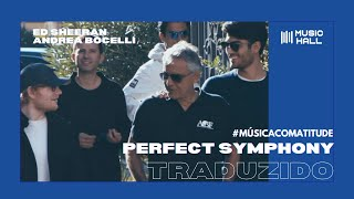 Download Lagu Ed Sheeran & Andrea Bocelli - Perfect Symphony [Clipe Oficial] (Legendado/Tradução) Gratis STAFABAND