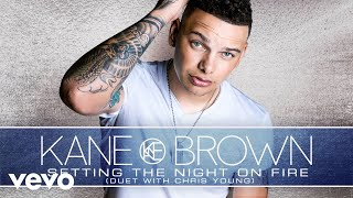 Download Lagu Kane Brown - Setting the Night On Fire (with Chris Young) (Audio) Gratis STAFABAND