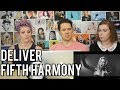 FIFTH HARMONY - Deliver - REACTION!!