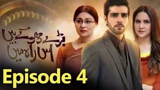 Bade Dhokhe Hain Iss Raah Mein Episode 4