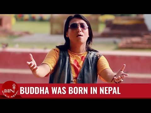 Buddha Was Born In Nepal By Dhiraj Rai (official Music Video) Hd video