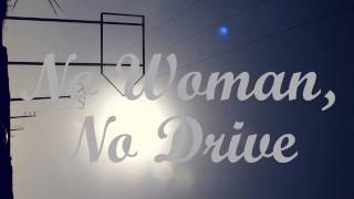 No Woman, No Drive - Lyrics