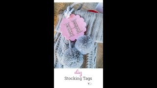 How to Make Cute Personalized Stocking Tags