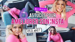 6 Astuces Pour AmÉliorer Ses Photos Instagram Kylie Who