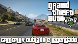 GTA 5 Gameplay DUBLADO e LEGENDADO - Grand Theft Auto V Vídeo Gameplay (PS3 XBOX360) e PC*