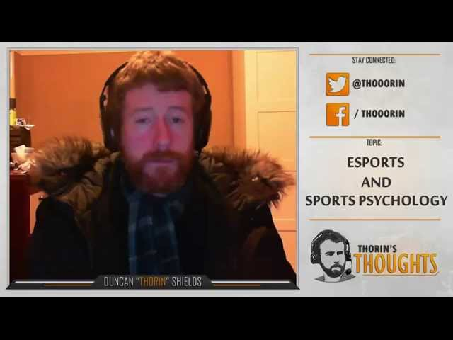 Thorin's Thoughts - Esports and Sports Psychology