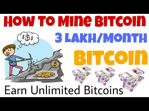 How To Mine / Earn Unlimited Bitcoin Free || Earn 3 Lakh/Month