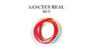 Run | Sanctus Real