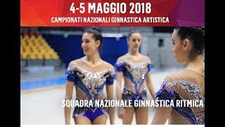 Squadra Nazionale Ginnastica Ritmica - Campionati Serie A e B GAM/GAF 2018
