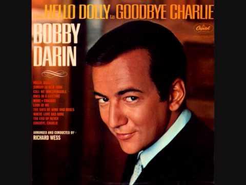 Bobby Darin - Goodbye, Charlie