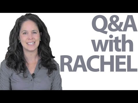 Questions and Answers with Rachel!  — American English and Culture