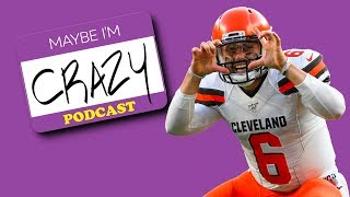 The Browns Will Be Better Than Space Jam 2 (feat. Greg Jennings) |  EPISODE 101  | MAYBE I'M CRAZY