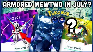 ARMORED MEWTWO IN JULY FOR POKEMON GO? | SHINY RAYQUAZA MISSING AGAIN