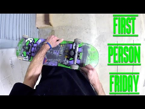 Fakie Tail Shuvit Tail | First Person Friday