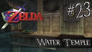 Let's Play Zelda Ocarina of Time #23 - Water Temple