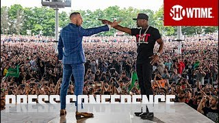 Mayweather vs. McGregor: Toronto Press Conference | Sat., Aug. 26 on SHOWTIME PPV