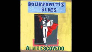 Watch Alejandro Escovedo Guilty video