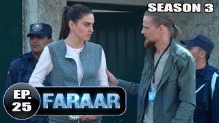Faraar (2018) Episode 25 Full Hindi Dubbed | Hollywood To Hindi Dubbed Full
