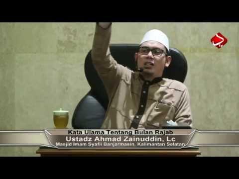 Kata Ulama Tentang Bulan Rajab #3 - Ustadz Ahmad Zainuddin, Lc