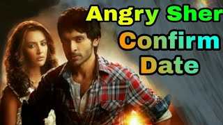 Angry Sher (2019) Hindi Dubbed Confirm World Television Premiere || Angry Sher || 9HM NEWS